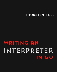 Cover of 'Writing An Interpreter In Go'